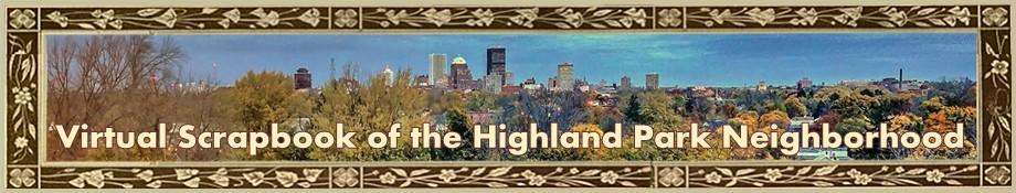 Virtual Scrapbook of the Highland Park Neighborhood